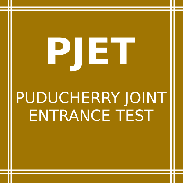 PJET | Puducherry Joint Entrance Test